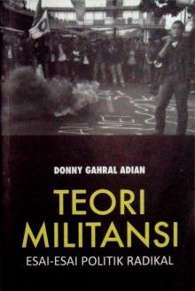 Teori Militansi Esai-esai Politik Radikal